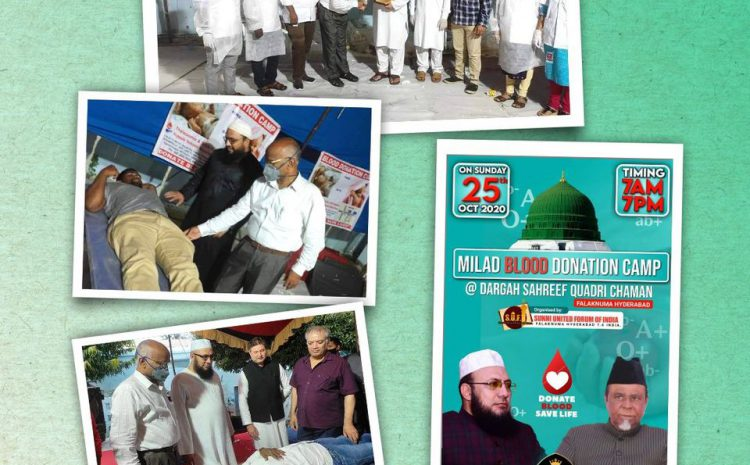 Sunni United Forum of India organized Milad Blood donation camp for Thalassemia patients at Falaknuma